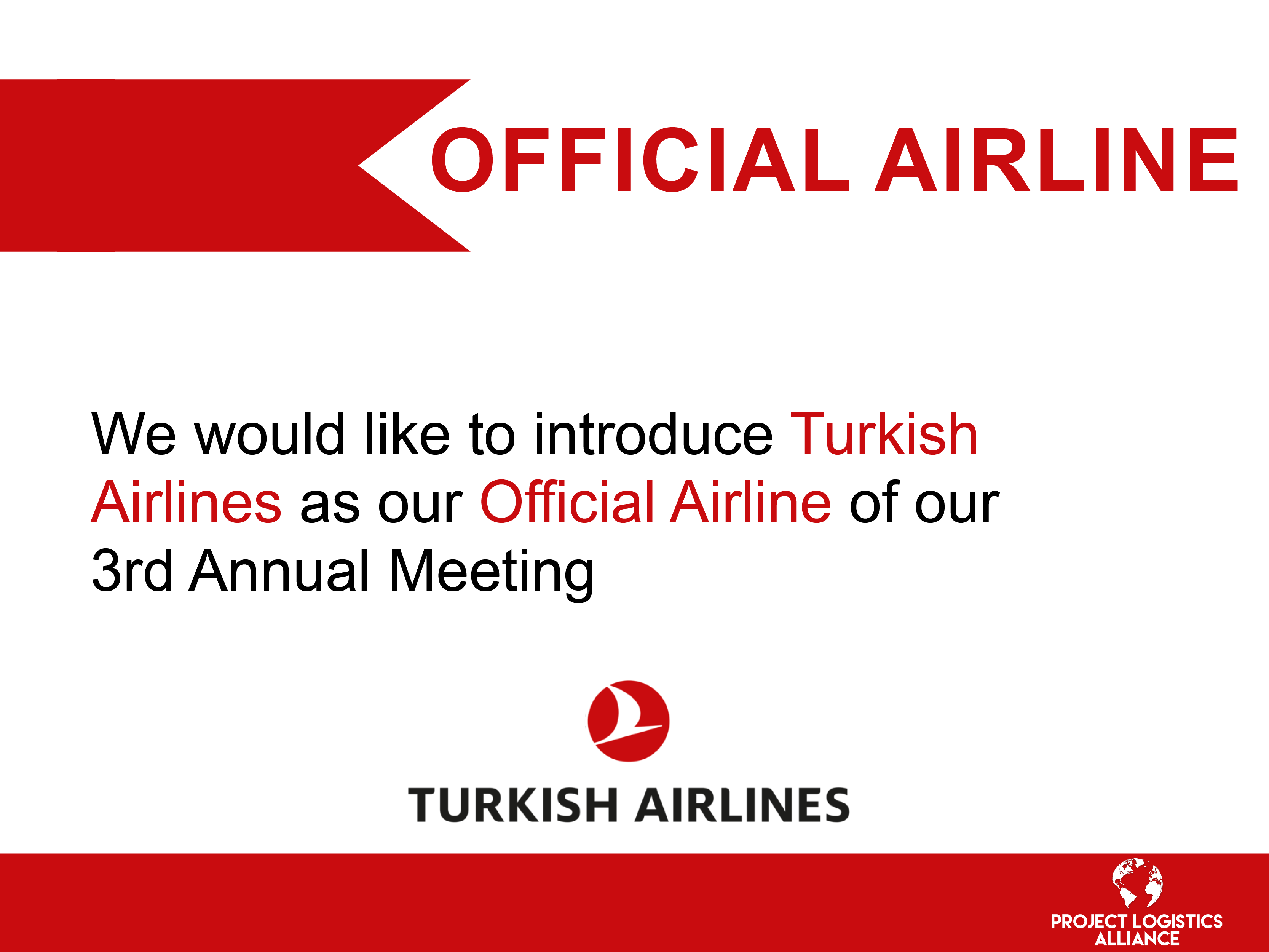 The Project Logistics Alliance Announces Unique Cooperation with Turkish Airlines